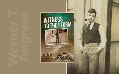 Witness to the Storm By Werner T. Angress