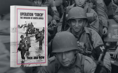 Operation, Torch Then And Now by Jean Paul Pallud